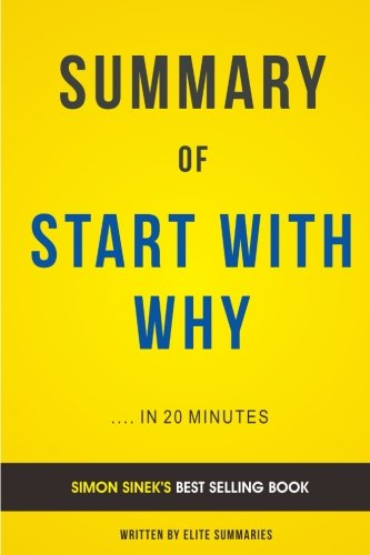 start-with-why-by-simon-sinek-summary-analysis