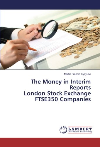 the-money-in-interim-reports-london-stock-exchange-ftse350-companies