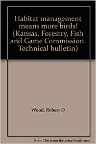Habitat management means more birds kansas forestry for Kansas fish and game