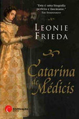 Catarina de Médicis (Portuguese Edition)