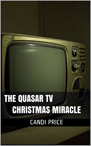 Cheap The Quasar TV Christmas Miracle (The Christmas Miracle Book 16) quasar television