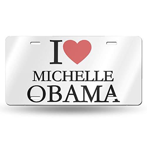 Printing Obama Cover - Nnda I Love Michelle Obama 6x12 Aluminum Vintage Sign - Aluminum License Plate, Front License Plate, Vanity Tag