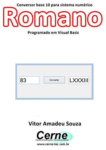 Vb Jl amazon com conversor base 10 para sistema numé romano