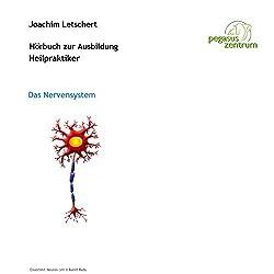 Hörbuch zur Ausbildung für Heilpraktiker: Das Nervensystem