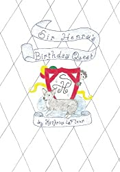Sir Henry's Birthday Quest