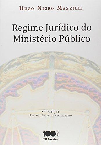 Regime Jurídico do Ministério Público