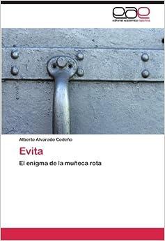 Evita: El enigma de la muñeca rota (Spanish Edition)