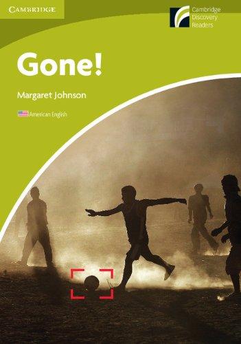 Gone! Level Starter/Beginner American English (Cambridge Discovery Readers: Starter Level)