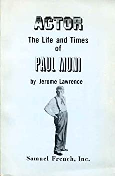 Actor: The Life and Times of Paul Muni 039911341X Book Cover
