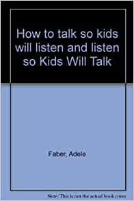 how to talk so kids will listen mp3