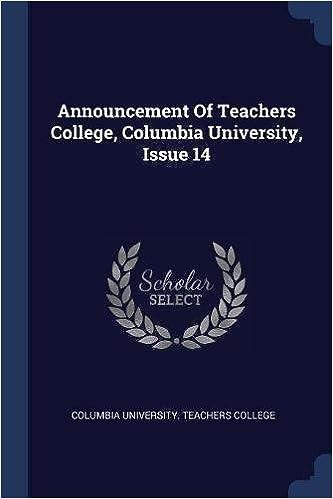 Announcement Of Teachers College, Columbia University, Issue