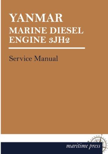 - YANMAR Marine DIESEL ENGINE 3JH2: Service Manual