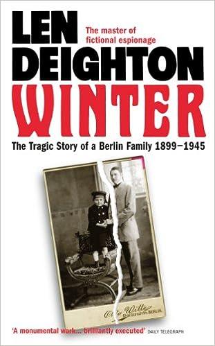 Descargas gratuitas de libros electrónicos para MacWinter: A Berlin Family, 1899-1945 (Samson) B003P9XE3S (Literatura española) PDF by Len Deighton
