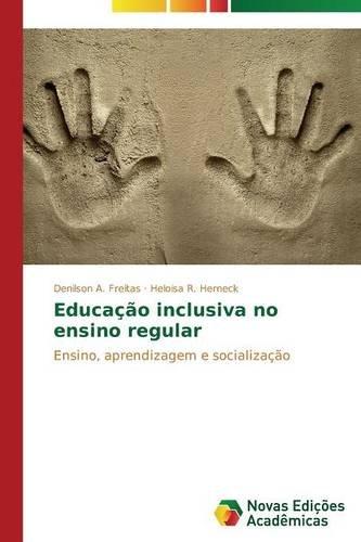 Educação inclusiva no ensino regular (Portuguese Edition) PDF
