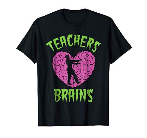 Teachers Love Brains Shirt Halloween Zombie Teaching Costume