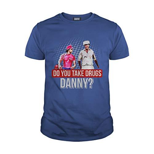 Men's Do You Take Drugs Danny T-Shirt (XL, Royal Blue)