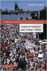 Book Moral Movements and Foreign Policy (Cambridge Studies in International Relations)