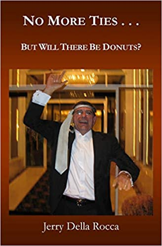 1fe62a9aca5a No More Ties...  But Will There Be Donuts   Mr. Jerry Della Rocca ...