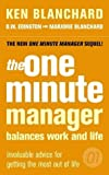 img - for The One Minute Manager Balances Work and Life by Ken, Jr. Blanchard (2004-11-01) book / textbook / text book