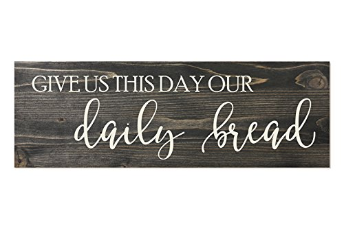 Give Us This Day Our Daily Bread Rustic Wood Sign 6x18 (And Give Us This Day Our Daily Bread)