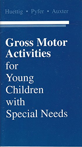 Gross Motor Activities for Young Children With Special Needs