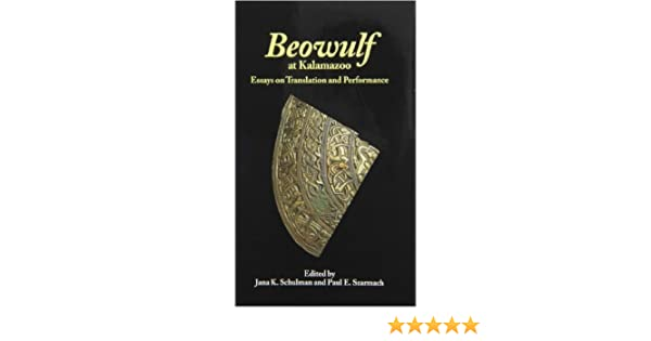 Write Me Essay Beowulf At Kalamazoo Essays On Translation And Performance Studies In  Medieval Culture Jana K Schulman Paul E Szarmach   Amazoncom  Essay On Education System In India also Courage Essay To Kill A Mockingbird Beowulf At Kalamazoo Essays On Translation And Performance Studies  Deductive Argument Essay