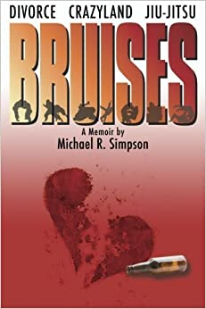Book Bruises (Journey to Black Belt Series) (Volume 1) by Mr. Michael R. Simpson (2013-11-19)