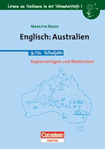 Lernen an Stationen in der Sekundarstufe I - Bisherige Ausgabe: Englisch: Australien: 9./10. Schuljahr. Kopiervorlagen und Materialien