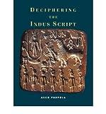 [ [ [ Deciphering the Indus Script[ DECIPHERING THE INDUS SCRIPT ] By Parpola, Asko ( Author )Oct-01-2009 Paperback