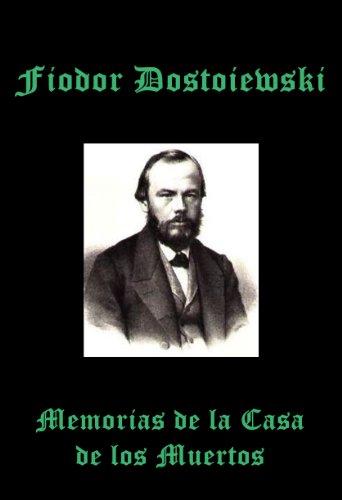 Descargar Libro Memorias De La Casa De Los Muertos Fiodor Dostoievski