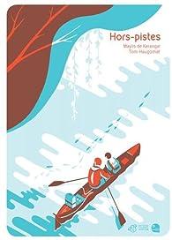 Hors-pistes par Tom Haugomat
