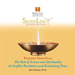 The Role of Science and Spirituality in Conflict Resolution and Reclaiming Peace