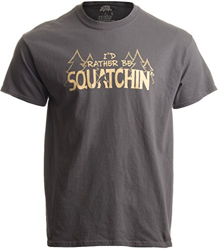I'd Rather be Squatchin' | Funny Official Gone Bigfoot Sasquatch Hunter T-Shirt-XXX-Large Charcoal