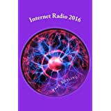 Internet Radio 2016: How to build and launch your own Online radio station