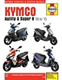 Kymco Agility and Super 8 Service and Repair Manual: 1995 to 2016