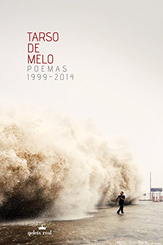 Poemas 1999-2014 (Geleia Real)