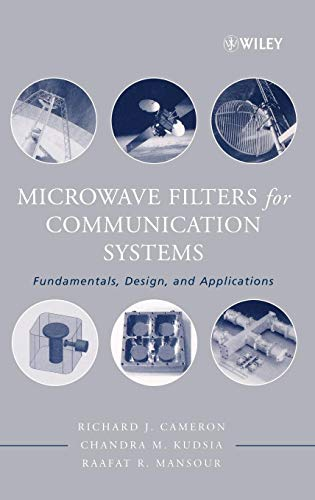 Microwave Filters for Communication Systems: Fundamentals, Design and Applications