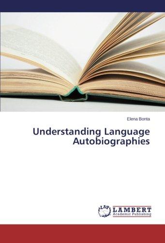 Understanding Language Autobiographies by Bonta Elena
