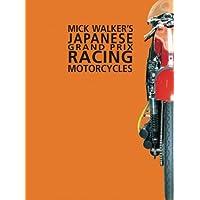 Mick Walker's Japanese Grand Prix Racing Motorcycles: Handbook (Racing S.)