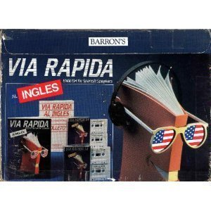 Via Rapida al Ingles: Express Track to English for Spanish Speakers (Express Track Audiocassette Packages) (Spanish Edition)