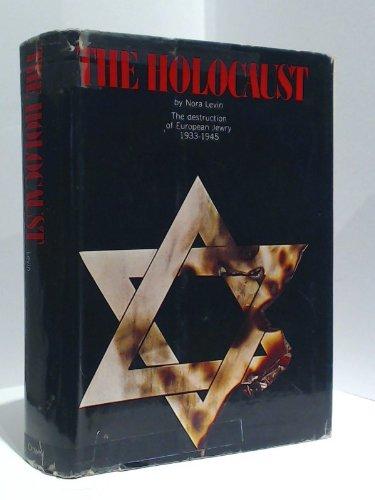 The holocaust : the destruction of European Jewry, 1933-1945
