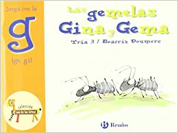 Las Gemelas Gina Y Gema: Juega Con La G (ge, Gi) por Beatriz Doumerc epub