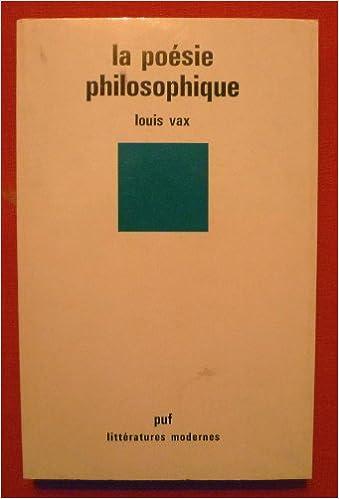 Reddit Books télécharger La Poésie philosophique PDF by Louis Vax