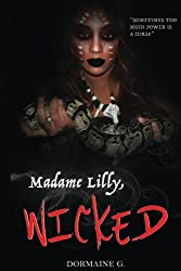 Madame Lilly, Wicked (Volume 4)