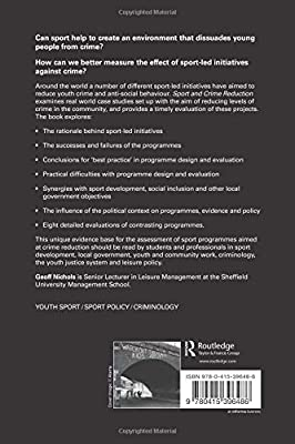 Sport and Crime Reduction: The Role of Sports in Tackling