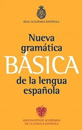 Nueva gramatica basica real academia /  New Basic Grammar of the Spanish Language (Spanish Edition)