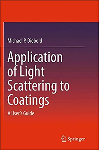 Book Application of Light Scattering to Coatings: A User's Guide