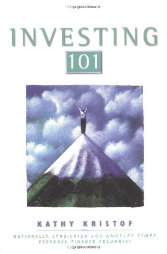 By Kathy Kristof Investing 101 (1st Frist Edition) [Paperback]