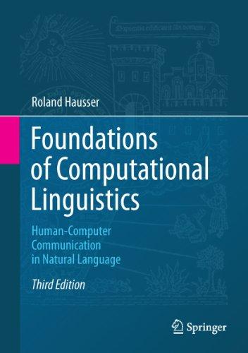 Foundations of Computational Linguistics: Human-Computer Communication in Natural Language ()