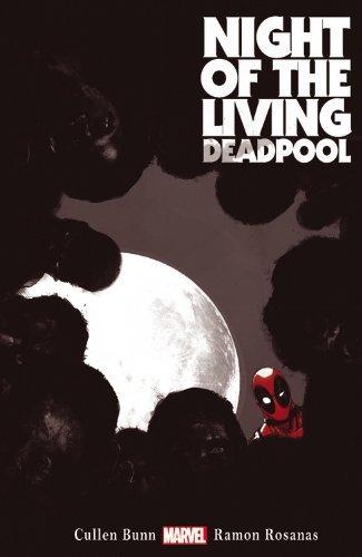 Night of the Living Deadpool (Deadpool (Unnumbered)) by Cullen Bunn (24-Jun-2014) Paperback